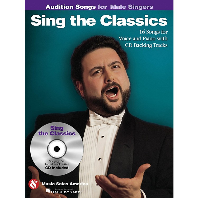 Music SalesSing the Classics (Audition Songs for Male Singers) Audition Songs Series Softcover with CD by Various