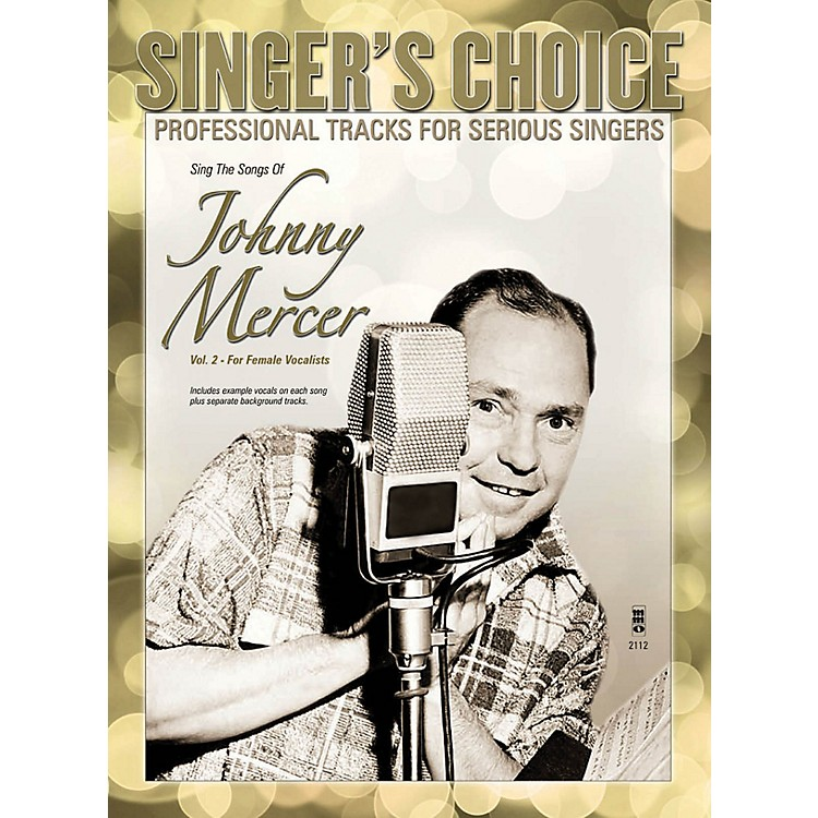 Music Minus OneSing the Songs of Johnny Mercer, Volume 2 (for Female Vocalists) Music Minus One Softcover with CD