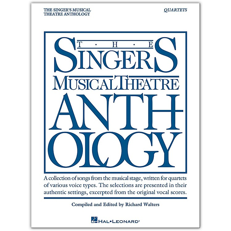 Hal Leonard Singer's Musical Theatre Anthology - Quartets Book