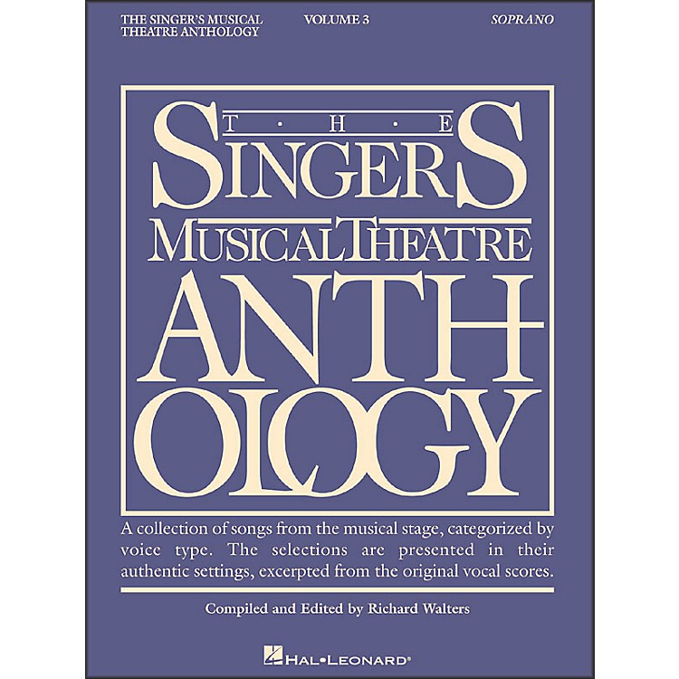 Hal Leonard Singer's Musical Theatre Anthology for Soprano Volume 3