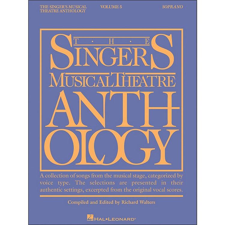 Hal LeonardSinger's Musical Theatre Anthology for Soprano Volume 5