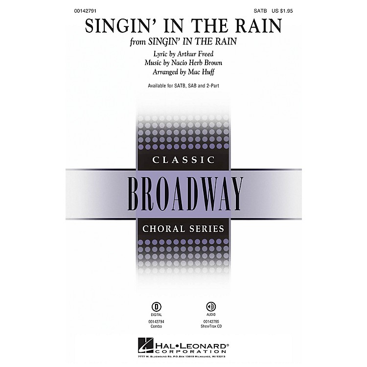 Hal LeonardSingin' in the Rain 2-Part Arranged by Mac Huff