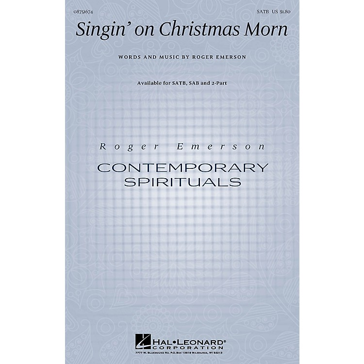 Hal LeonardSingin' on Christmas Morn SATB composed by Roger Emerson