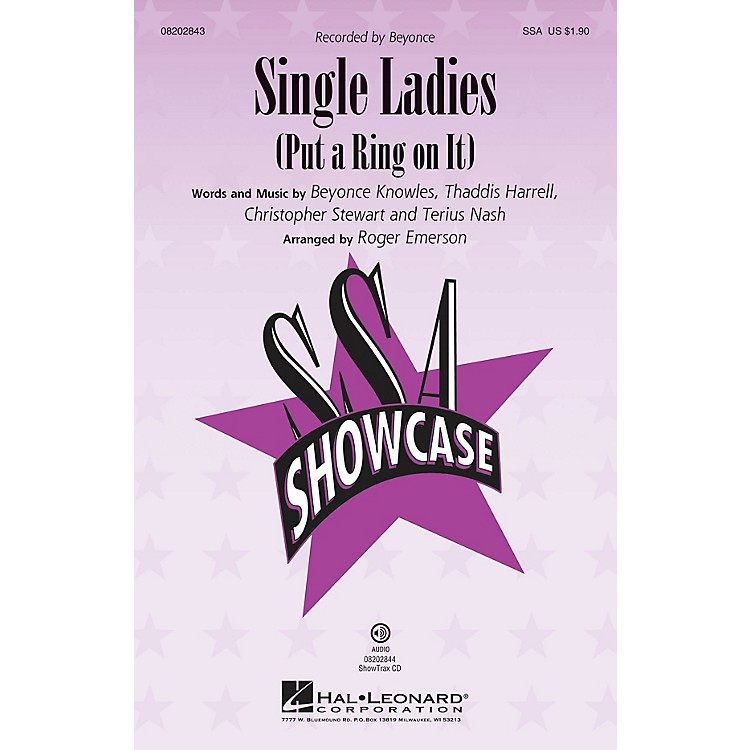 Hal LeonardSingle Ladies (Put a Ring on It) ShowTrax CD by Beyonce Arranged by Roger Emerson