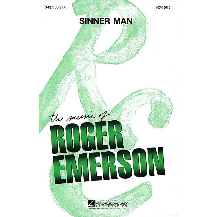 Hal LeonardSinner Man 3 Part arranged by Roger Emerson