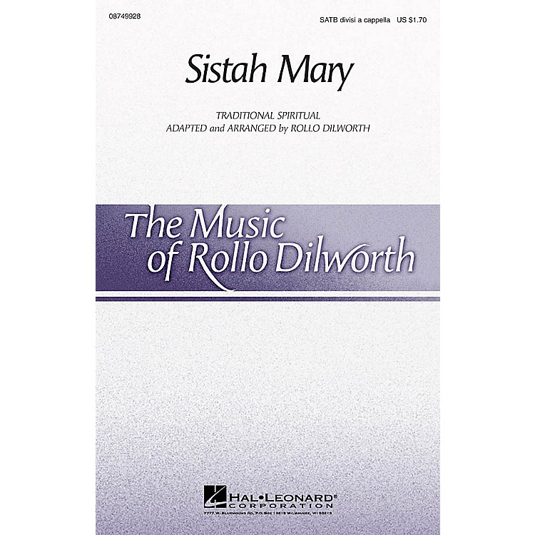 Hal LeonardSistah Mary SATB DV A Cappella arranged by Rollo Dilworth