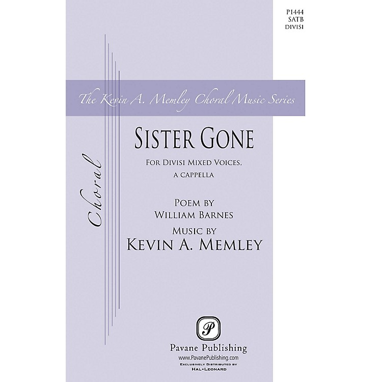 PavaneSister Gone SATB DV A Cappella composed by Kevin Memley