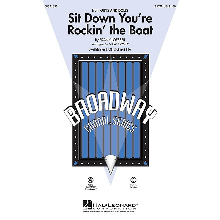 Hal LeonardSit Down You're Rockin' the Boat (from Guys and Dolls) SATB arranged by Mark Brymer
