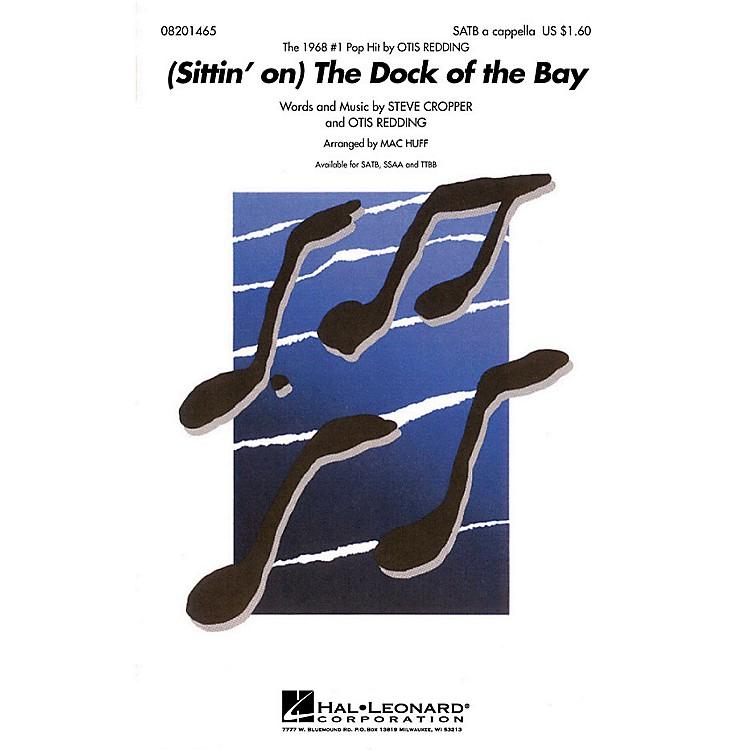 Hal Leonard(Sittin' on) the Dock of the Bay TTBB A Cappella by Otis Redding Arranged by Mac Huff
