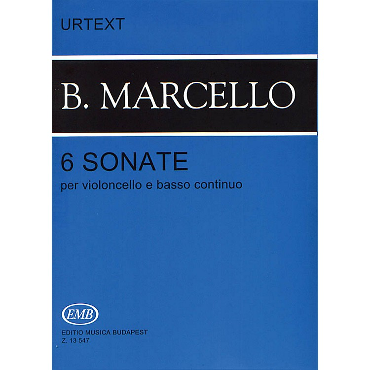 Editio Musica BudapestSix Sonatas Op. 1 (Cello and Piano) EMB Series Composed by Benedetto Marcello