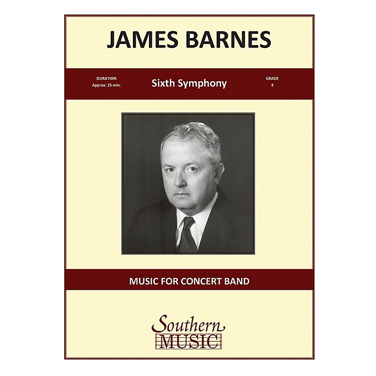Southern Sixth Symphony, Op. 130 (Oversized Score) Concert Band Level 4 Composed by James Barnes