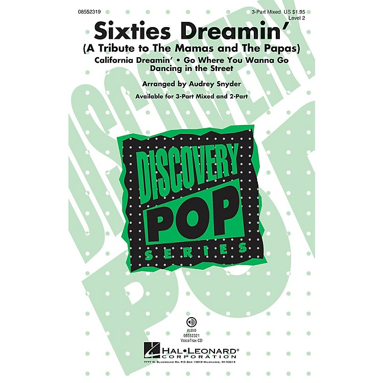 Hal LeonardSixties Dreamin' VoiceTrax CD by The Mamas and The Papas Arranged by Audrey Snyder