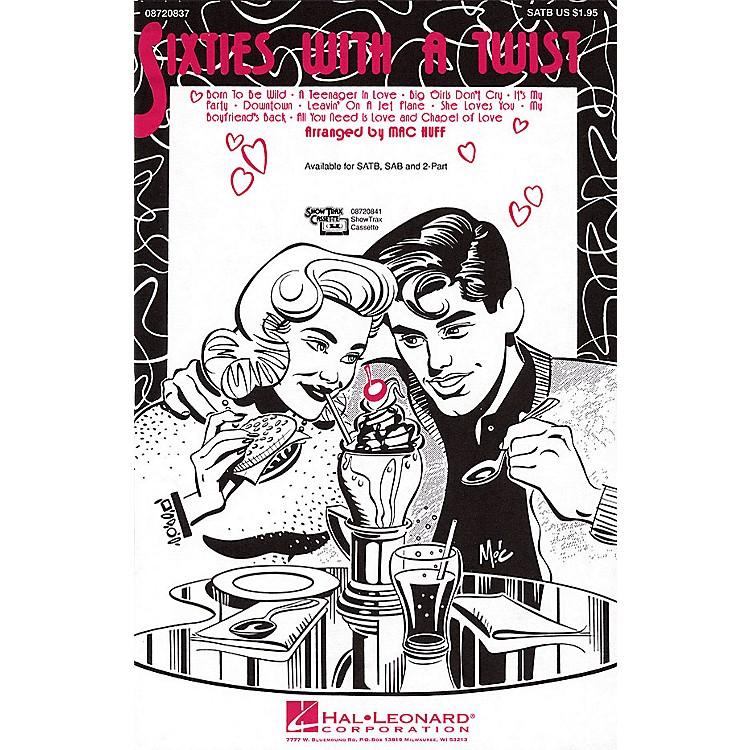 Hal LeonardSixties with a Twist (Medley) ShowTrax CD Arranged by Mac Huff