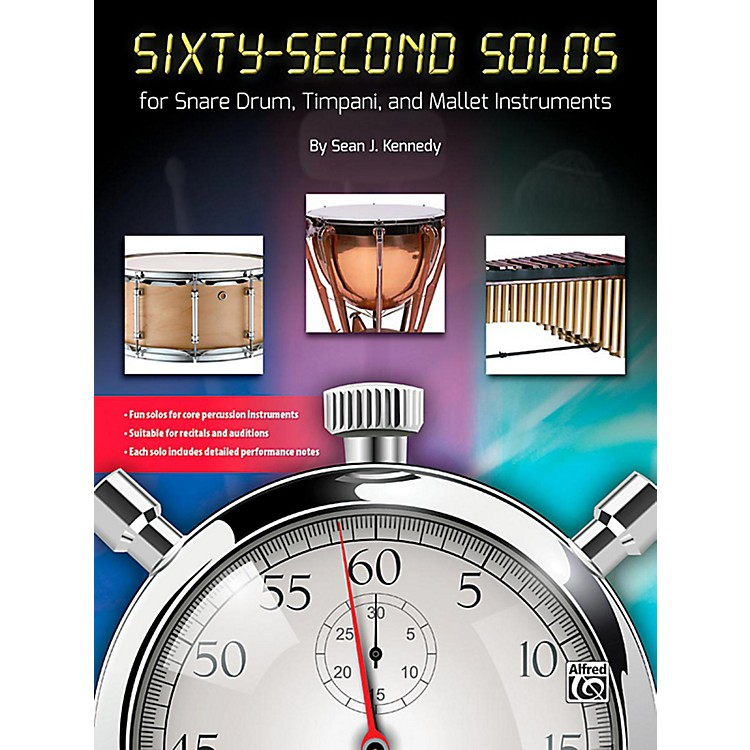AlfredSixty-Second Solos For Snare Drum, Timpani, and Mallet Instruments Book