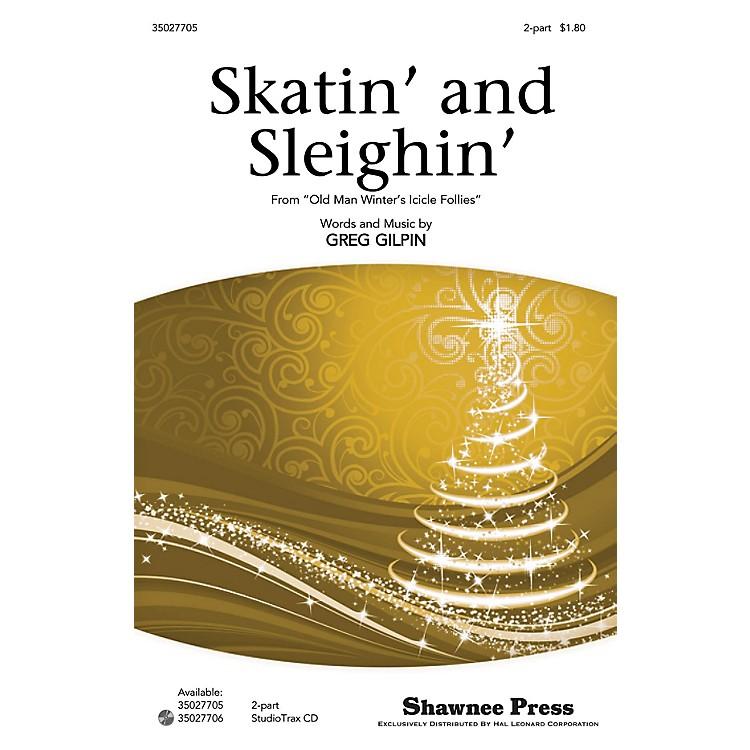 Shawnee PressSkatin' and Sleighin' Studiotrax CD Composed by Greg Gilpin