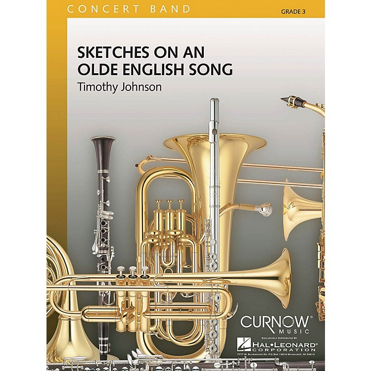 Curnow MusicSketches on an Olde English Song (Grade 3 - Score and Parts) Concert Band Level 3 by Timothy Johnson