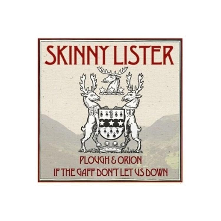 AllianceSkinny Lister - Plough & Orion / If the Gaff Don't Let Us Down