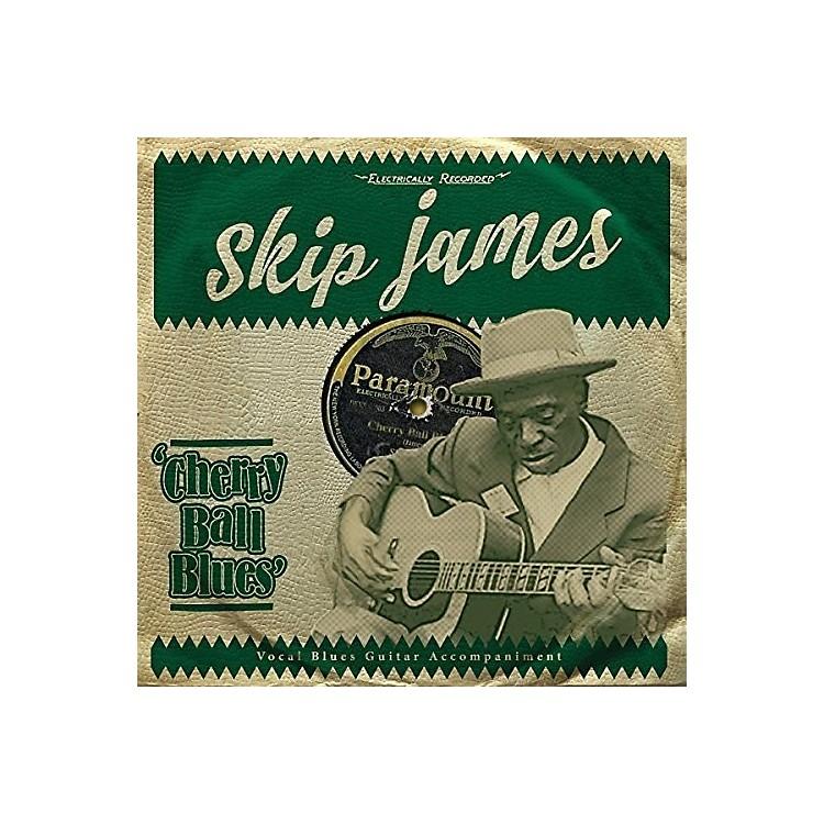 AllianceSkip James - Cherry Ball Blues