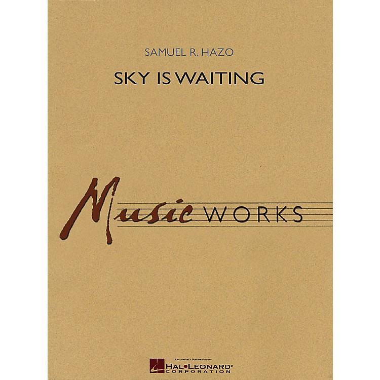 Hal LeonardSky Is Waiting Concert Band Level 5 Composed by Samuel R. Hazo