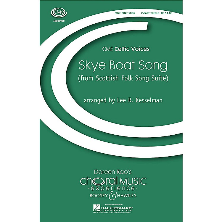 Boosey and HawkesSkye Boat Song (No. 3 from Scottish Folk Song Suite) 2-Part arranged by Lee R. Kesselman