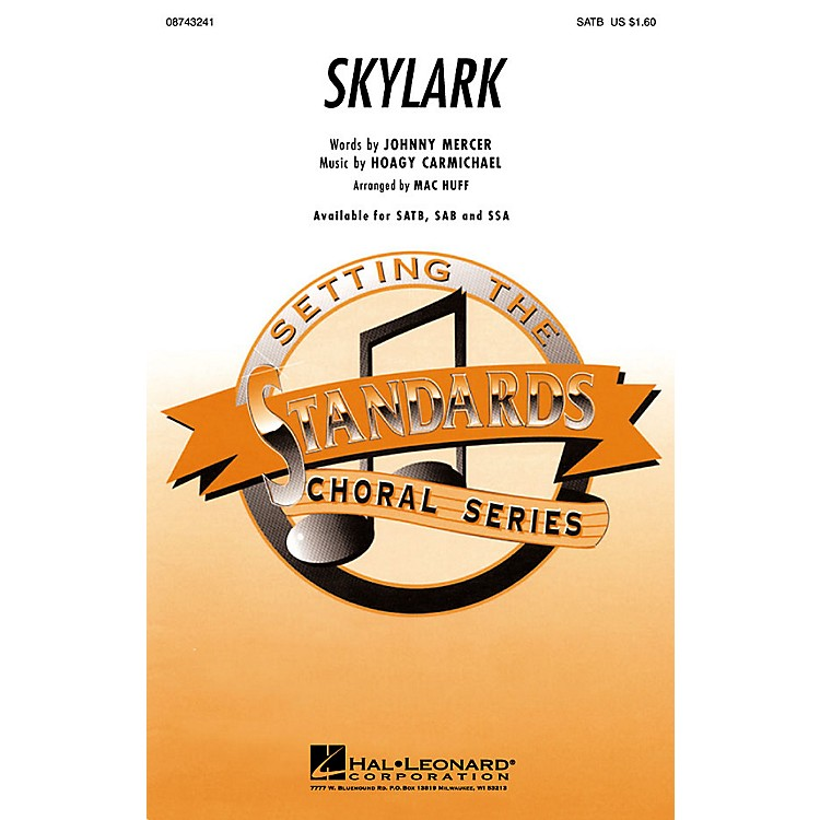 Hal LeonardSkylark SSA Arranged by Mac Huff