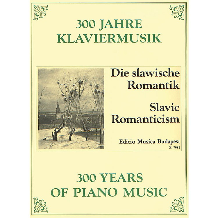 Editio Musica BudapestSlavic Romanticism EMB Series Composed by Various