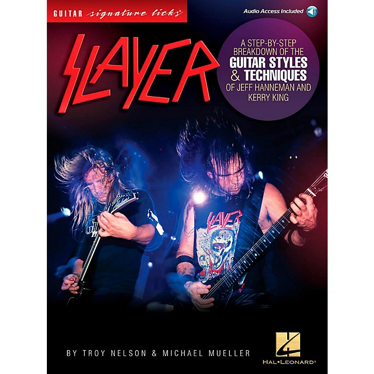 Hal Leonard Slayer Guitar Signature Licks - Styles & Techniques of Jeff Hanneman and Kerry King Book/Audio Online
