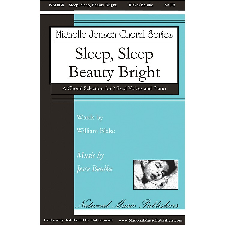 National Music PublishersSleep, Sleep, Beauty Bright SATB composed by Jesse Beulke