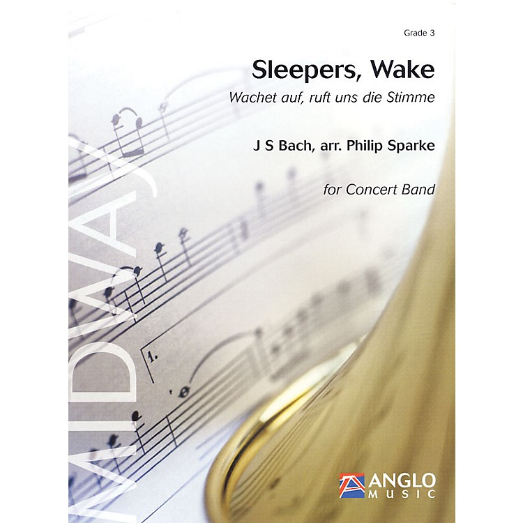Anglo Music PressSleepers, Wake (Grade 3 - Score Only) Concert Band Level 3 Arranged by Philip Sparke