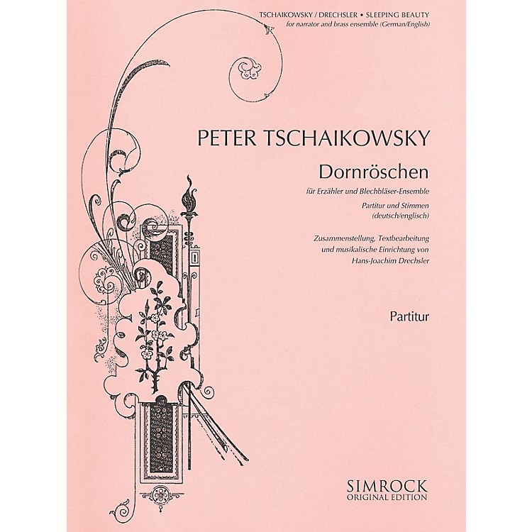 Simrock Sleeping Beauty (Dornröschen) Boosey & Hawkes by Tchaikovsky Arranged by Hans-Joachim Drechsler