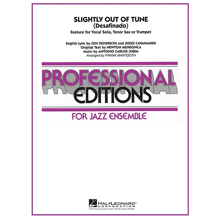 Hal LeonardSlightly Out of Tune (Desafinado) Jazz Band Level 5-6 Arranged by Frank Mantooth