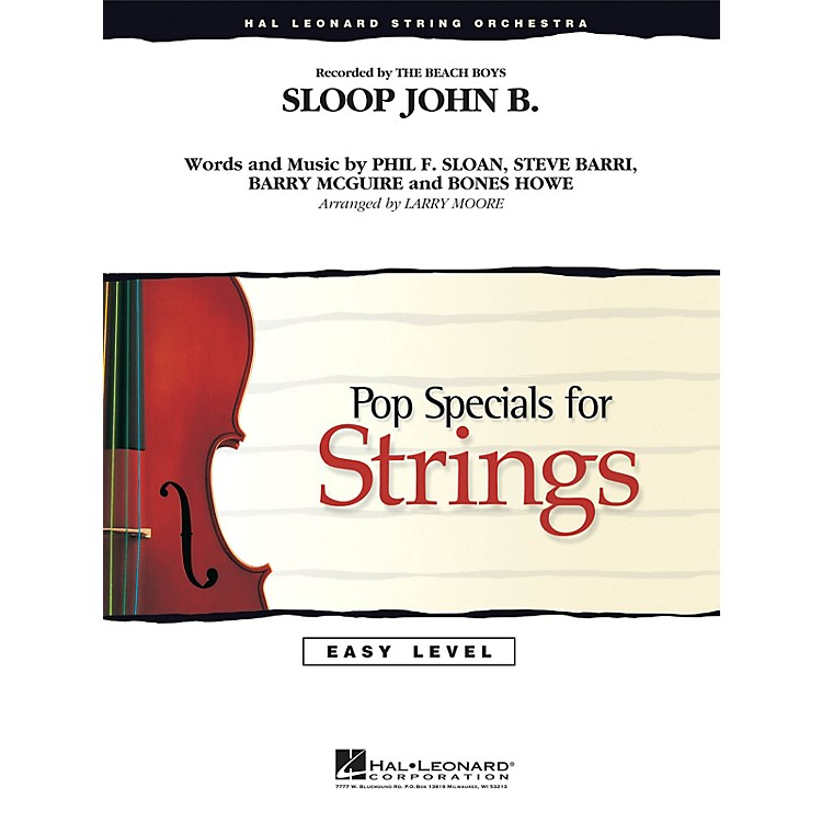 Hal LeonardSloop John B Easy Pop Specials For Strings Series by The Beach Boys Arranged by Larry Moore