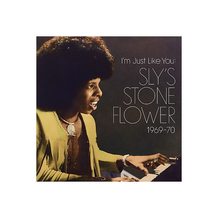 AllianceSly Stone - I'm Just Like You: Sly's Stone Flower 1969-70