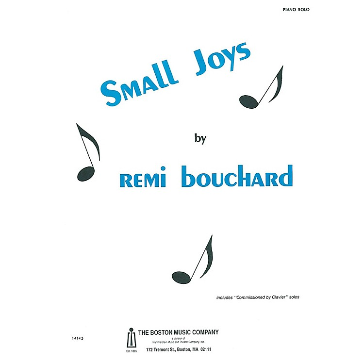 Boston MusicSmall Joys Music Sales America Series Softcover Composed by Rémi Bouchard