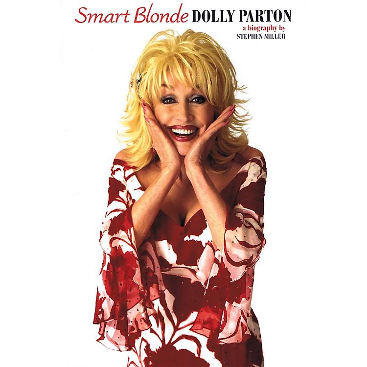 OmnibusSmart Blonde - Dolly Parton Omnibus Press Series Softcover