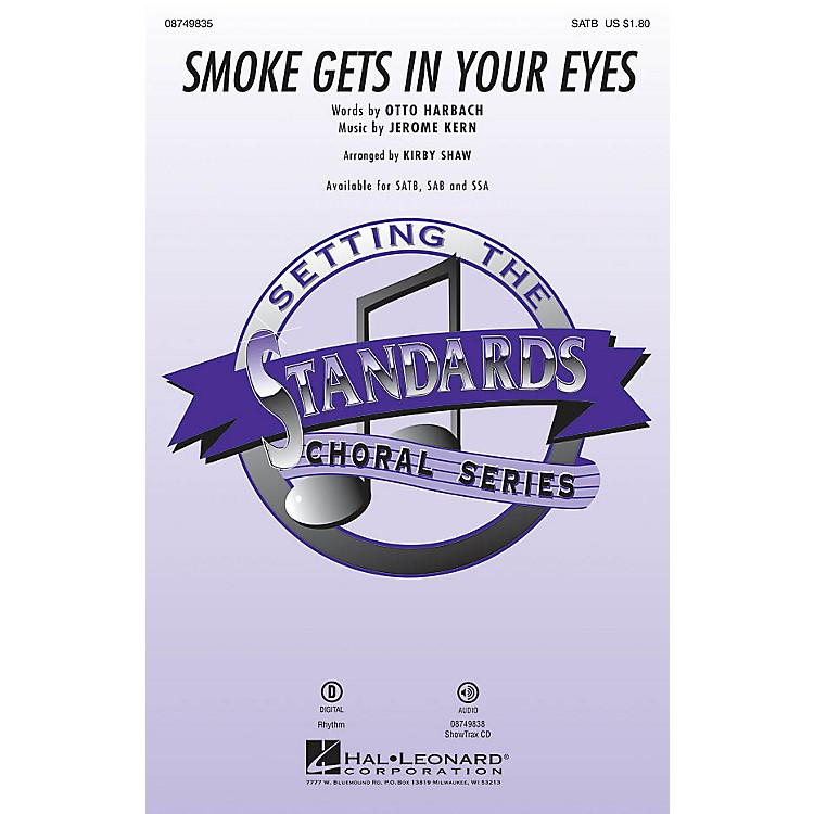 Hal LeonardSmoke Gets in Your Eyes SSA Arranged by Kirby Shaw