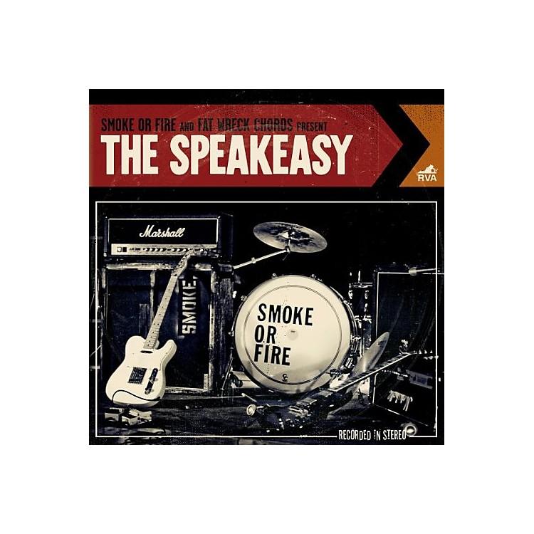 AllianceSmoke or Fire - The Speakeasy