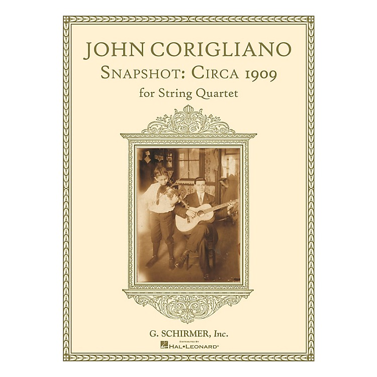 G. SchirmerSnapshot: Circa 1909 (String Quartet Score and Parts) String Series Softcover Composed by John Corigliano