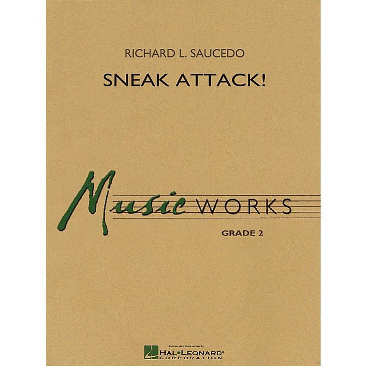 Hal LeonardSneak Attack! Concert Band Level 2-2 1/2 Composed by Richard L. Saucedo