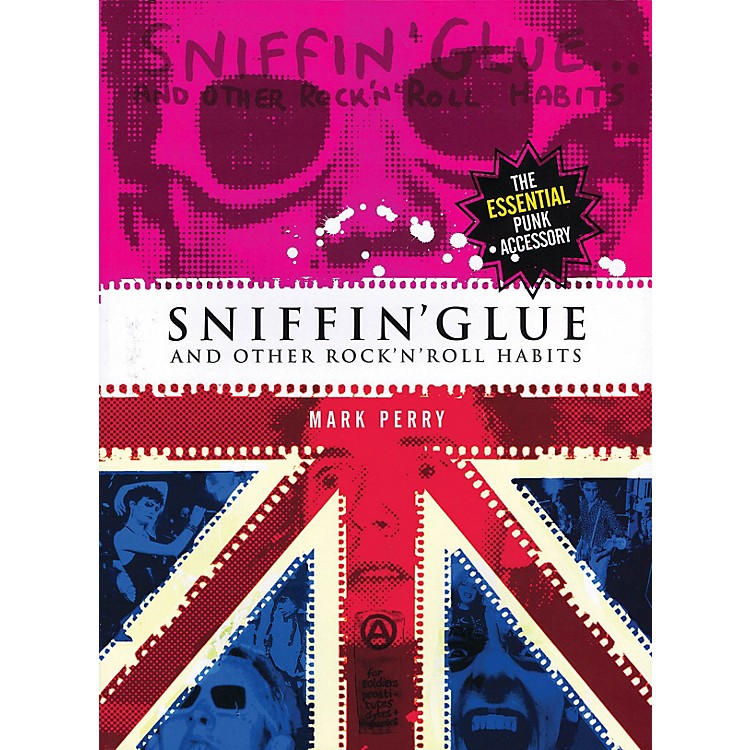 OmnibusSniffin' Glue (And Other Rock 'n' Roll Habits) Omnibus Press Series Softcover