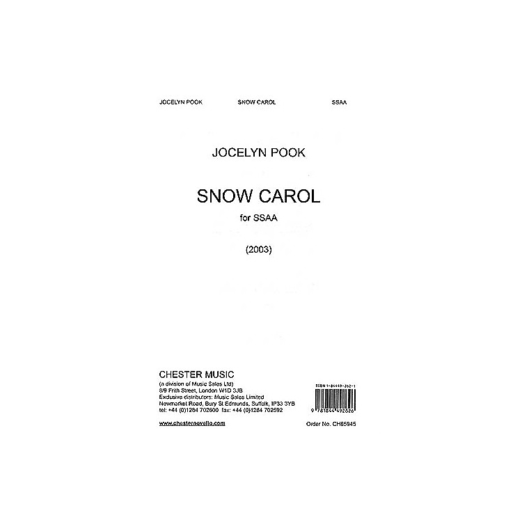 Chester Music Snow Carol SSAA Composed by Jocelyn Pook