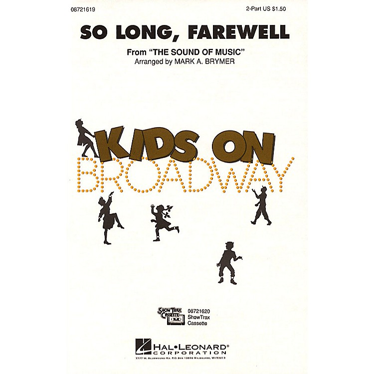 Hal LeonardSo Long, Farewell (from The Sound of Music) 2-Part arranged by Mark Brymer