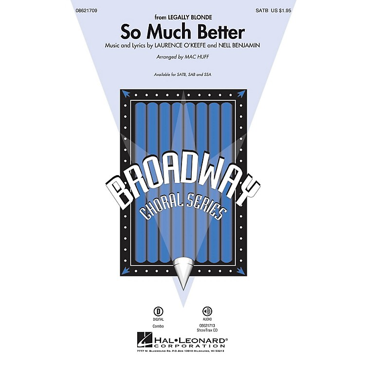 Hal LeonardSo Much Better (from Legally Blonde) ShowTrax CD Arranged by Mac Huff