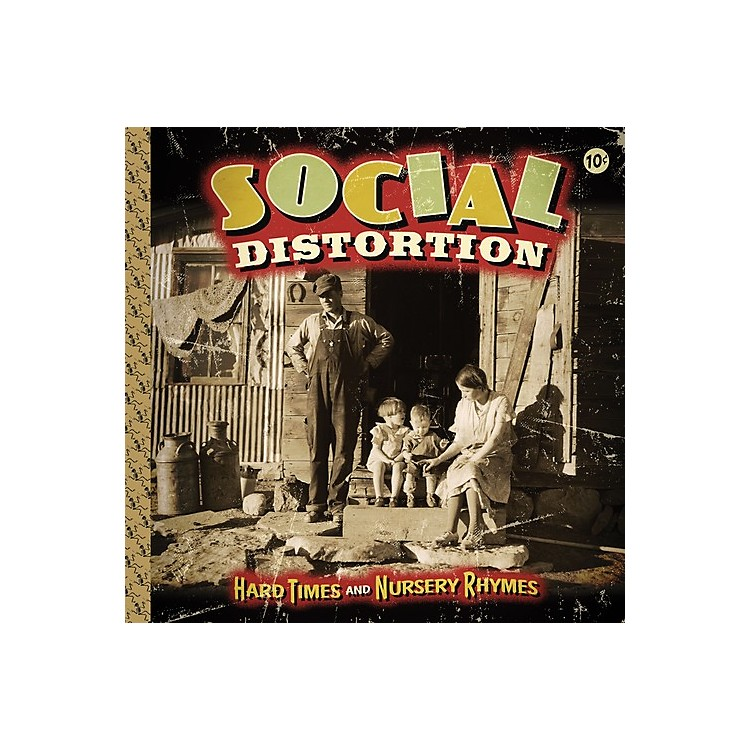 Alliance Social Distortion - Hard Times and Nursery Rhymes