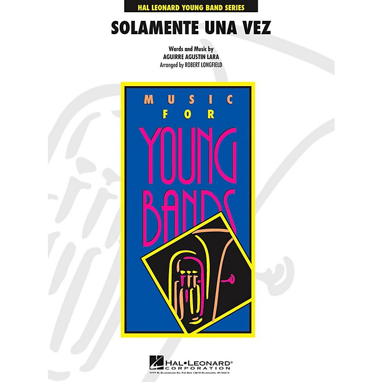 Hal Leonard Solamente Una Vez - Young Concert Band Level 3
