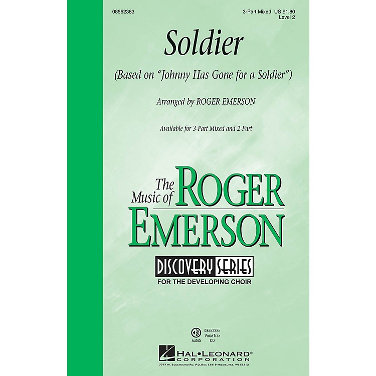 Hal LeonardSoldier (based on Johnny Has Gone for a Soldier) (Discovery Level 2) VoiceTrax CD by Roger Emerson