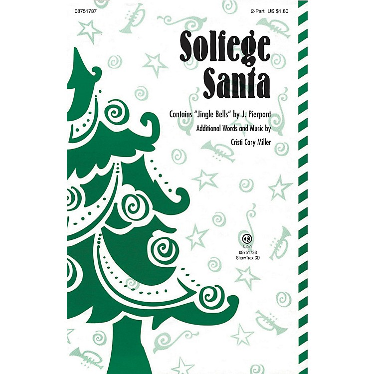 Hal LeonardSolfege Santa 2-Part composed by Cristi Cary Miller