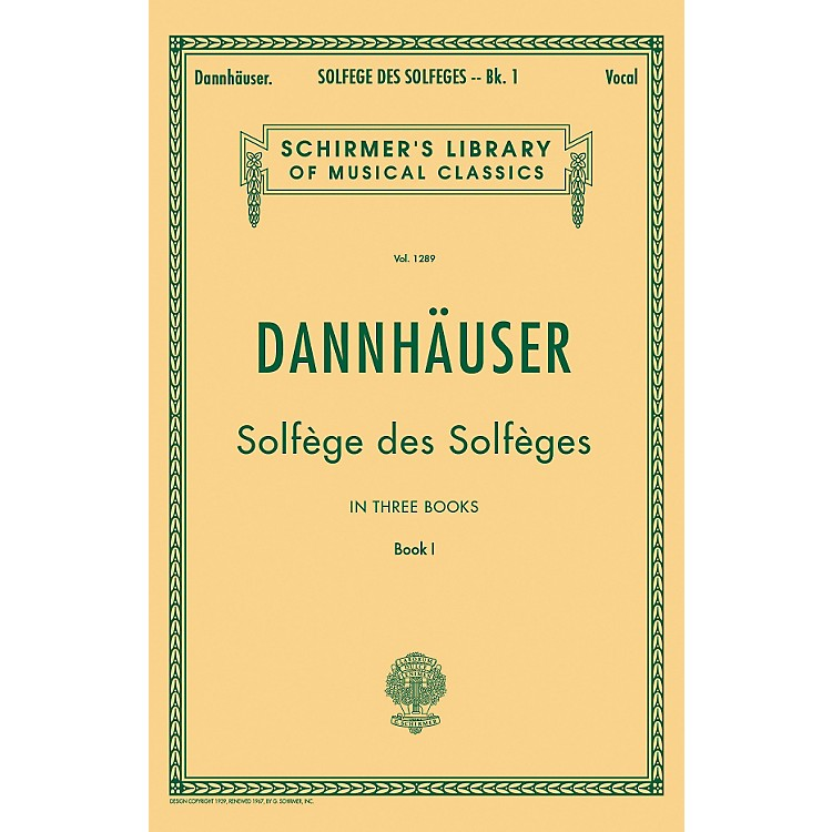 G. Schirmer Solfge des Solfges - Book I By Dannhauser