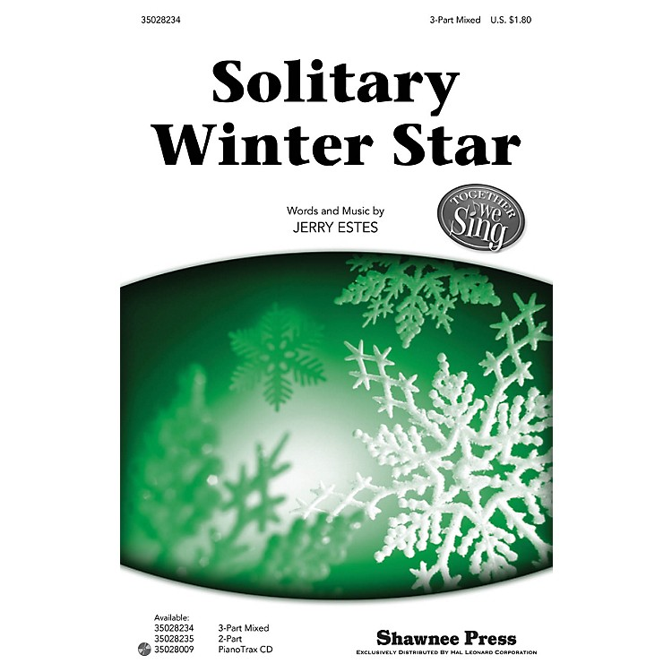 Shawnee PressSolitary Winter Star (Together We Sing Series) 3-Part Mixed composed by Jerry Estes