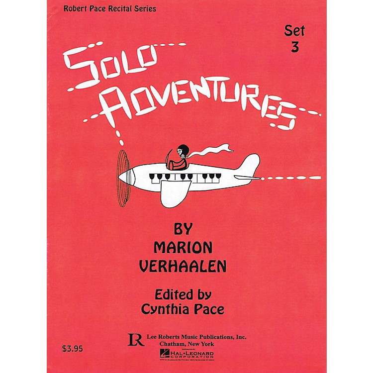 Lee RobertsSolo Adventures - Set 3 Pace Piano Education Series Softcover Composed by Marion Verhaalen